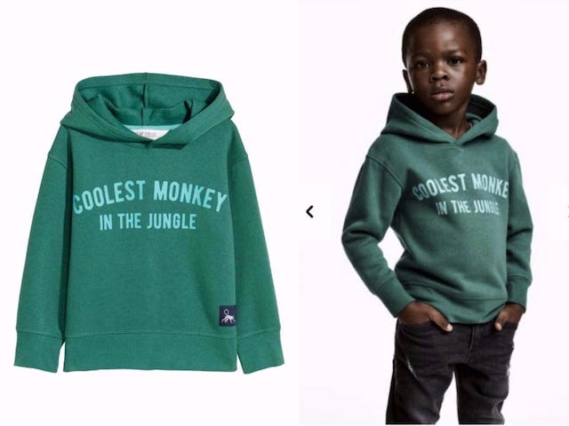 H&M's campaign that was deemed racially prejudiced. Poor communication of social constructs misaligned with your brand cause corporate identity failure